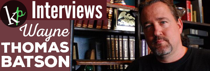 Kingdom Pen Interviews Wayne Thomas Batson
