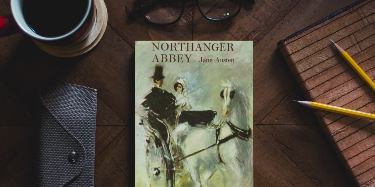 KP Book Review: Northanger Abbey