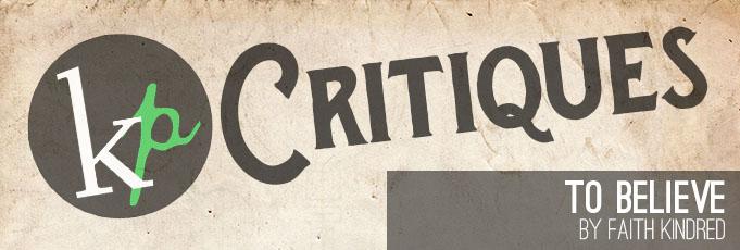 KP Critiques – 30