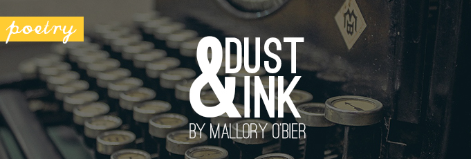 Dust and Ink