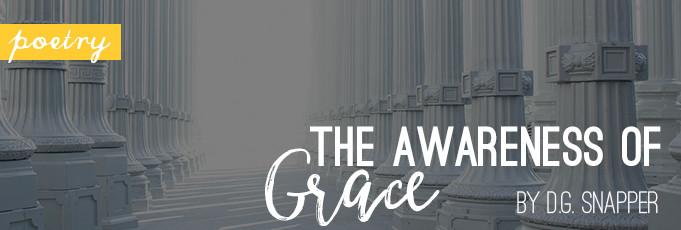 The Awareness of Grace