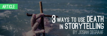 Three Ways to Use Death in Storytelling