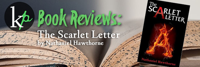 KP Book Review-The Scarlet Letter