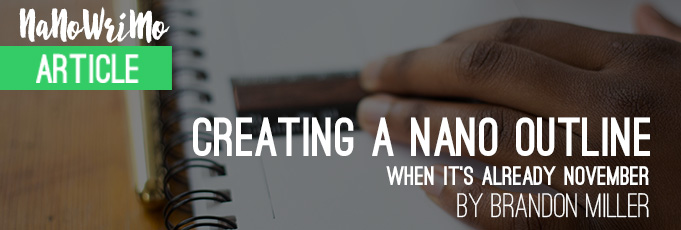 Creating a NaNo Outline When It's Already November