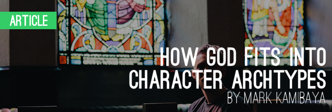 How God Fits into Character Archetypes