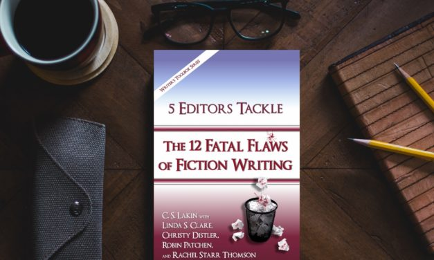 KP Book Review: 5 Editors Tackle The 12 Fatal Flaws of Fiction Writing by C.S. Lakin et al.