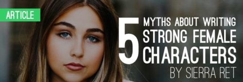 5_Myths_about_Writing_Strong_Female_Characters_slider